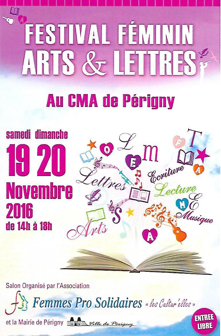 Festival féminin Arts et Lettre à Périgny (17). 19 et 20 Novembre 2016