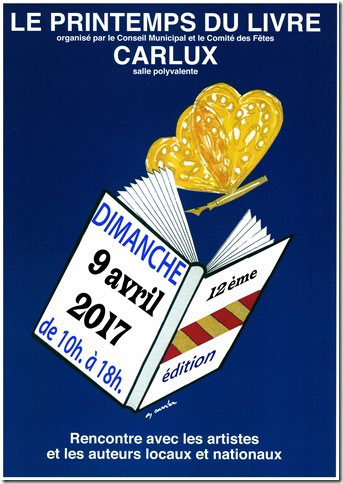 Le Printemps du Livre de Carlux (24). Dimanche 9 Avril 2017