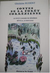 """""""Contes de la forêt corrézienne"""". Ghislaine RUDENT"""