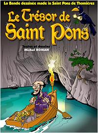 """""""Le Trésor de Saint Pons"""". Michel ROMAN"""