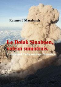 Le Dolok Sinaboen, volcan sumatrais. Raymond MATABOSCH