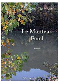 """""""Le manteau fatal"""". Pierrette CHAMPON CHIRAC"""