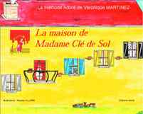 La Maison de Madame Clé de Sol.