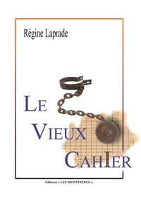 """""""Le vieux cahier"""" Régine LAPRADE"""