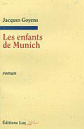 """""""Les enfants de Munich"""". Jacques Goyens"""