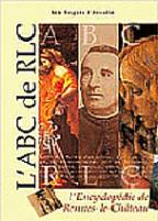 """""""L'ABC de RLC"""". Thierry GARNIER, Patrick BERLIER, Christian DOUMERGUE, Daniel DUGES. Éditions Arqa."""