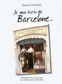 Je vous écris de Barcelone. Jacques OUSTAL