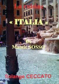 """""""La cuisine Italia de Mamie Sosso"""". Solange CECCATO"""