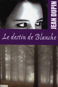 Le destin de Blanche