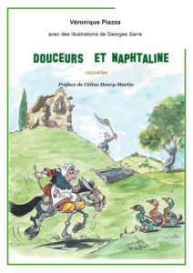 """Douceurs et naphtaline"". Nouvelle de Véronique PIAZZA. Illustrations : Georges SARRE"