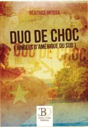 """""""Duo de choc (Jungles d'Amérique du Sud)"""". Béatrice ORTEGA"""