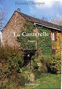 """""""La Canterelle"""".  Pierrette CHAMPON CHIRAC"""