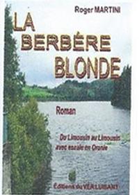 """""""La Berbère blonde"""". Roger MARTINI"""