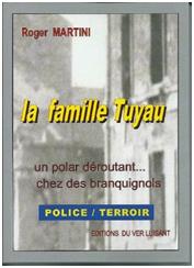 """La Famille Tuyau (4ème de la série)"". Roger MARTINI"