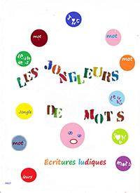 """""""Les Jongleurs de Mots"""". Guy MOTHE"""