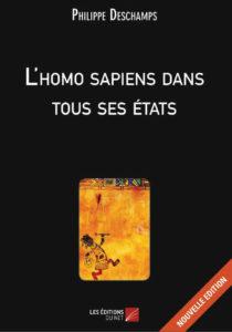 """""""L'homo sapiens dans tous ses états"""". Philippe DESCHAMPS"""