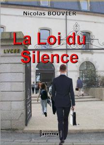 """""""La Loi du Silence"""". Nicolas BOUVIER"""