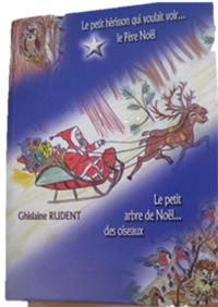 Contes de Noël. Ghislaine RUDENT.