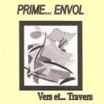 2011 : Prime... envol (d°)  - ISBN : 978-2-84701-142-0