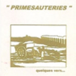 2009 : Primesauteries (d°) - ISBN : 978-2-84701-327-X