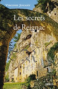 """""""Les secrets de Reignac"""". Virginie JOUANY"""