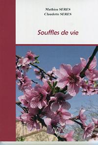 Souffles de vie. Claudette Serres