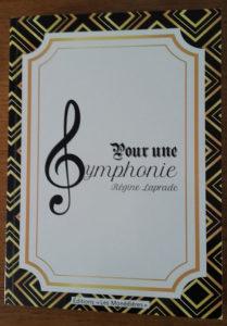 """""""Pour une symphonie"""". Régine LAPRADE."""