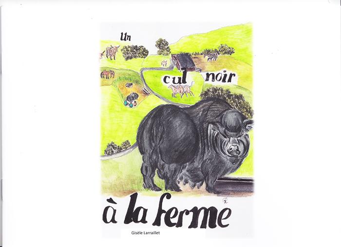 """""""Un cul noir à la ferme"""". Gisèle LARRAILLET"""