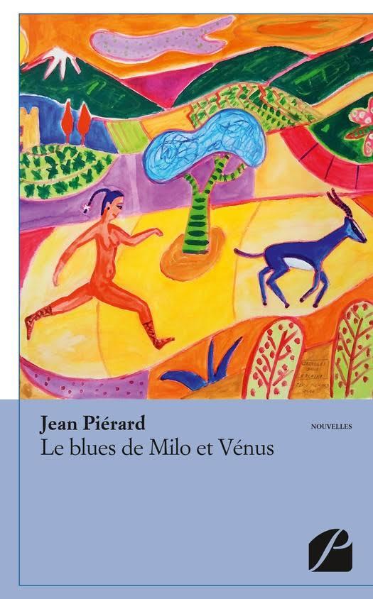 """""""Le blues de Milo et Vénus"""". Jean PIERARD"""