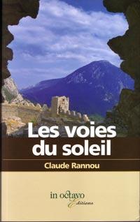 Les voies du soleil. Claude RANNOU