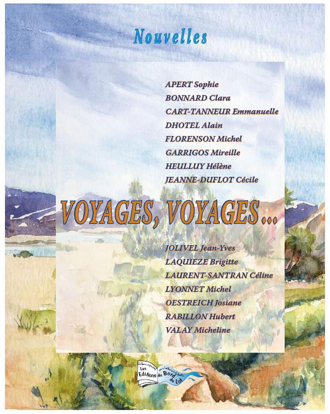Voyages, voyages ...