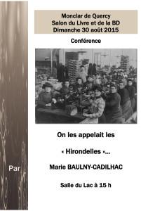 Au Salon du livre de Monclar de Quercy, le 30 aout 2015, découvrez comment 600 jeunes espagnoles, traversaient tous les ans, les Pyrénées pour la saison de l'espadrille