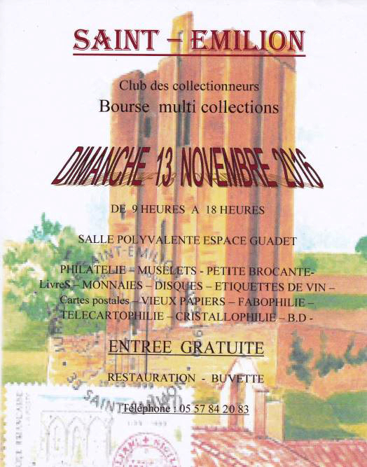 Bourse Multi Collection à Saint-Emilion (33). Dimanche 13 Novembre 2016.