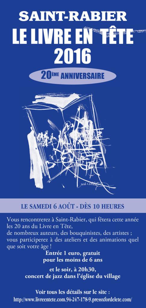Le Livre en Tête 2016 à Saint-Rabier (24). Samedi 6 Août 2016.