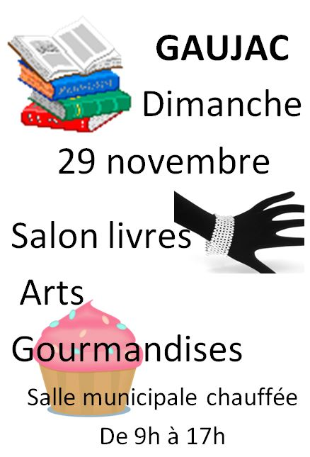 7 lire salon du livre de gaujac 47 dimanche 29 novembre 2015. Black Bedroom Furniture Sets. Home Design Ideas