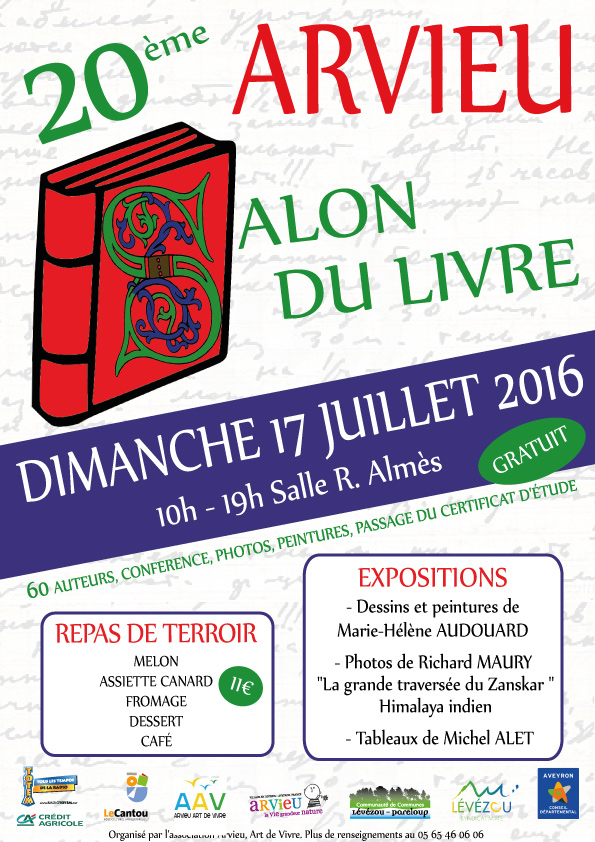Salon du Livre d'Arvieu (12). Dimanche 17 Juillet 2016.