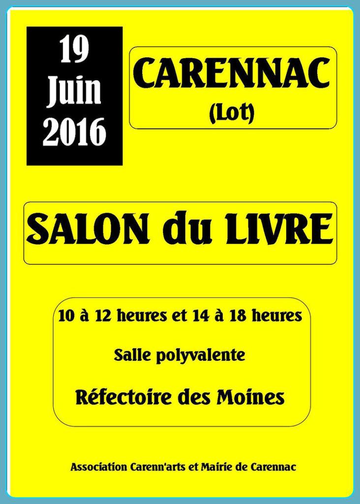 Salon du Livre de Carennac (46). Dimanche 19 Juin 2016.