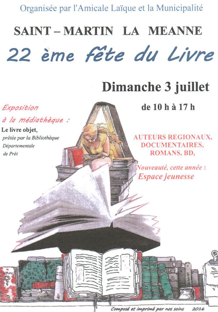 22ème Fête du Livre de Saint-Martin la Méanne (19). Dimanche 3 Juillet 2016.