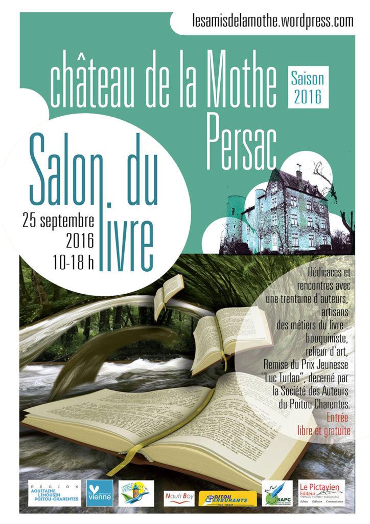Salon du Livre de La Mothe Persac (86). Dimanche 25 Septembre 2016.