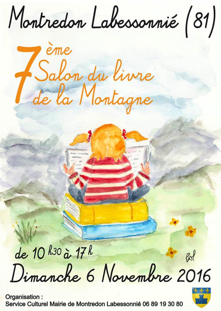 7ème Salon du Livre de la Montagne. Montredon Labessonnié (81). Dimanche 6 Novembre 2016.