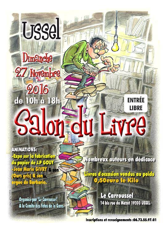 Salon du Livre d'Ussel (19). Dimanche 27 Novembre 2016.