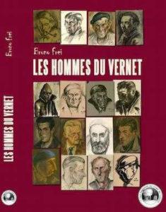Présentation du livre de Bruno Frei : Les hommes du Vernet