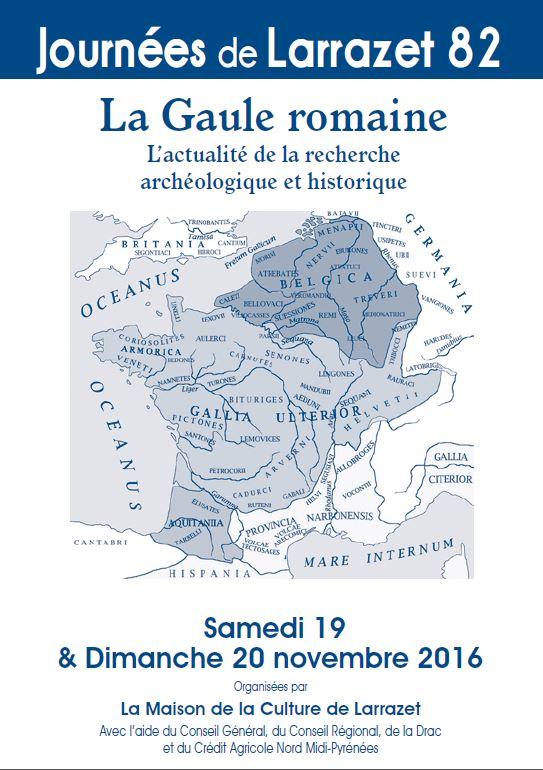 Journées de Larrazet - La Gaule Romaine