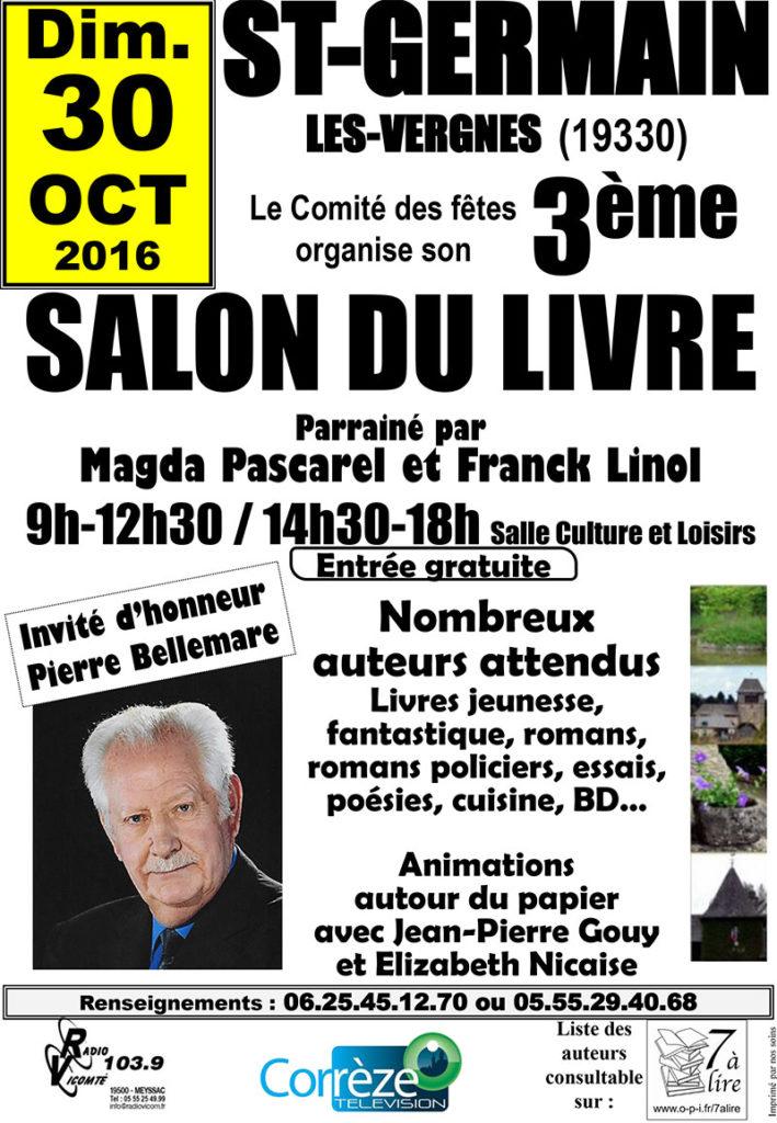 Salon du Livre de Saint-Germain-les-Vergnes (19). Dimanche 30 Octobre 2016