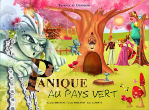 """""""Panique au Pays Vert"""". Jacques BIENVENU"""