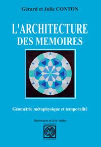 L'architecture des mémoires - Géométrie métaphysique et temporalité