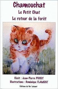 Chamouchat - Le retour de la fôret