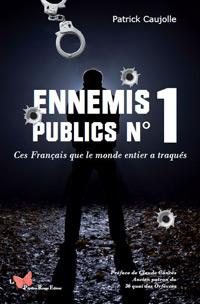 Ennemis publics N°1 - Patrick CAUJOLLE