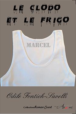 """""""Le clodo et le frigo"""".  Odile  SAVELLI"""
