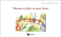 Nicolas et Julie au parc floral. Lydia Sainte-Foie